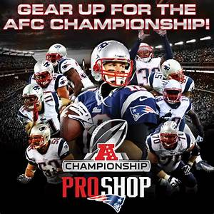 Patriots ProShop Blog: Gear Up for the AFC Championship Game!