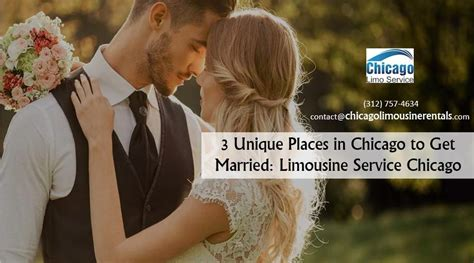 Limousine Service Chicago by 3 Unique Places In Chicago To Get Married Limousine