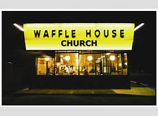 Waffle House Church Fresh Expressions US