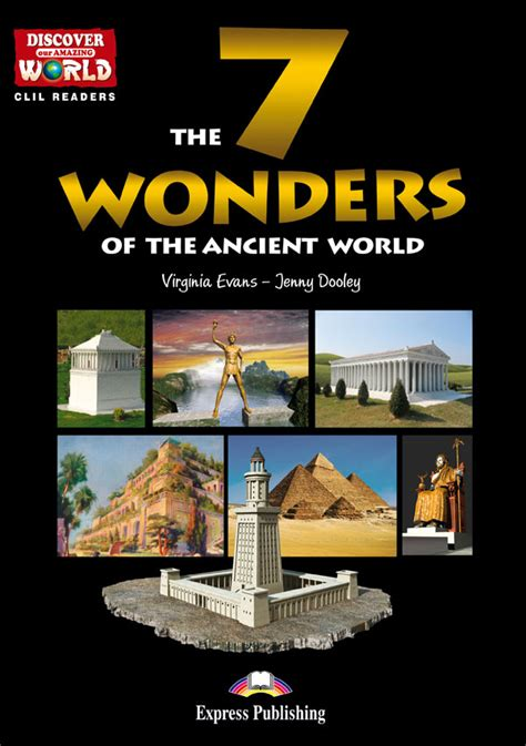 the 7 wonders of the ancient world www clilreaders