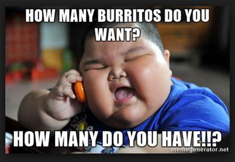 Burrito Meme - 20 burrito memes that ll make you feel excited sayingimages com