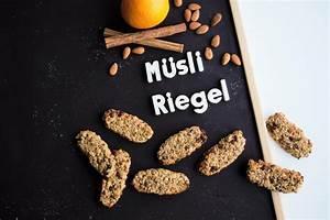 Gesunde Süßigkeiten Selber Machen : gesunde m sliriegel selber machen vegan frau janik ~ Frokenaadalensverden.com Haus und Dekorationen