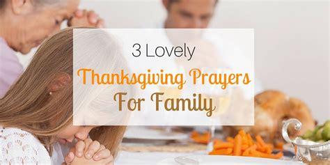 lovely thanksgiving prayers  family