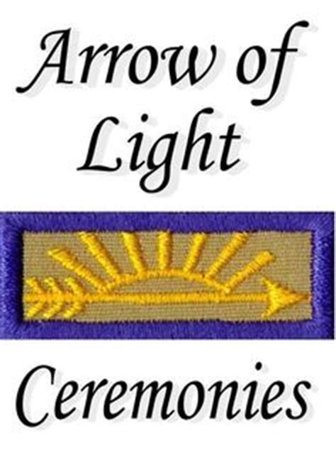 arrow of light ceremony 1000 images about cub scout arrow of light on