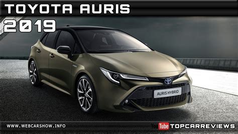 toyota auris 2019 release date 2019 toyota auris review rendered price specs release date