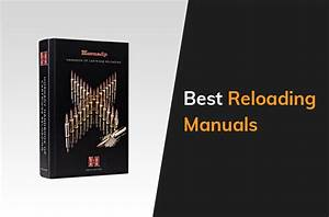 The Eight Best Reloading Manuals In 2020
