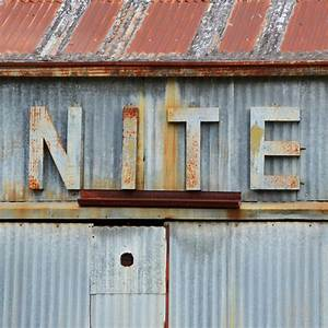 Nite, Rusty, Metal, Sign, Photograph, By, Nikki, Marie, Smith