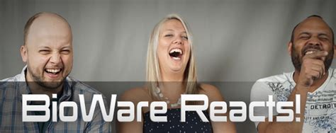 Bioware Reacts! Mass Effect