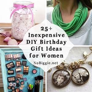 25+ Inexpensive DIY Birthday Gift Ideas for Women