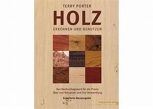 Feuchtes Holz Erkennen : fachbb cher holzbearbeitung holz holzarten bestimmen ~ Whattoseeinmadrid.com Haus und Dekorationen