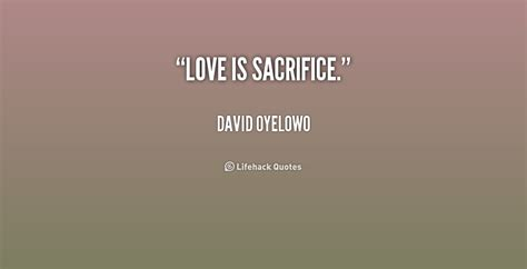 top sacrifice quotes sayings