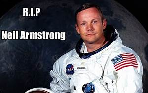 Neil Armstrong is Dead
