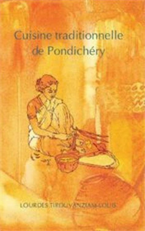 livre de cuisine traditionnelle pondichéry mon amour