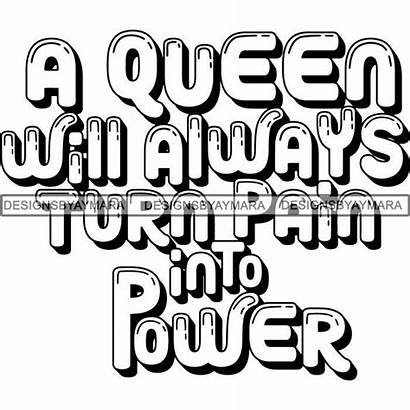 Svg Queen Melanin Quotes Cricut Nubian Silhouette