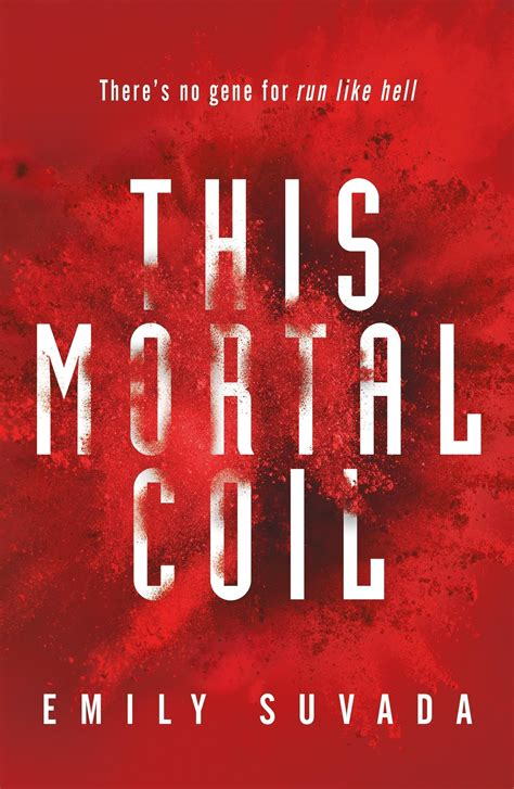 Review: This Mortal Coil by Emily Suvada · Readings.com.au