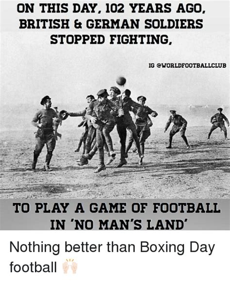 Boxing Day Meme - funny no mans land memes of 2017 on sizzle