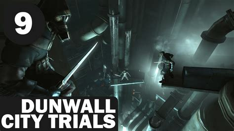 Dishonored Dunwall City Trials 9 Train Runner Youtube