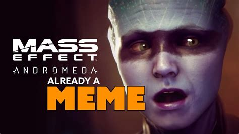 Mass Effect Andromeda Memes - mass effect andromeda already a meme the know game news youtube
