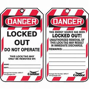 Condor Lockout Tag  Plastic  Locked Out Do Not Operate This Lock  Tag May Only Be Removed By
