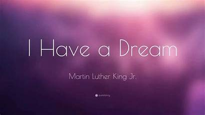 Luther Martin King Jr Dream Quote Wallpapers