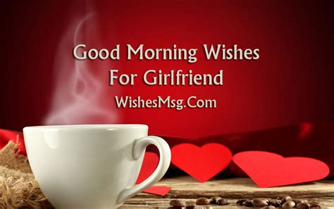 good morning messages  girlfriend morning wishes wishesmsg
