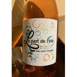 jean louis tribouley jean louis tribouley vin de france p 233 t nat ros 233 la part de