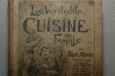 livre ancien de cuisine ancien livre de recettes quot la véritable cuisine de famille