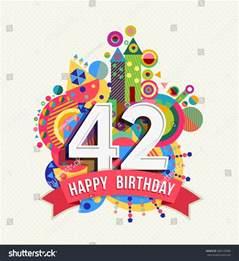 Happy Birthday 42 Years
