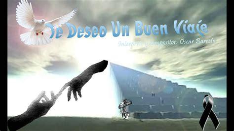 Te Deseo Un Buen Viaje Oscar Barreto Youtube