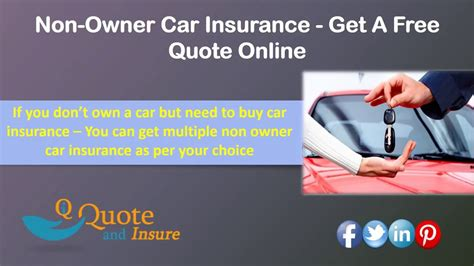 Car Insurance Quotes Drivers by Non Owner Car Insurance Quote Liability Coverage For Car