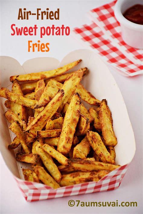 sweet fried potato fries air potatoes fryer ways recipes deep recipe ones