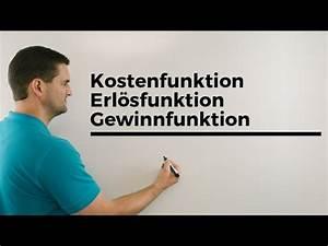 Gewinnmaximum Berechnen Mathe : kostenfunktion videolike ~ Themetempest.com Abrechnung