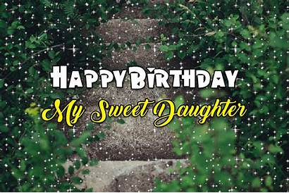 Birthday Daughter Happy Animated Gifs Sweet Glitter