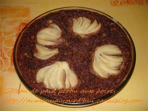 gateau de perdu chocolat poire recette