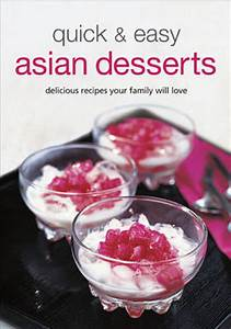 Quick & Easy Asian Desserts | Stanfords
