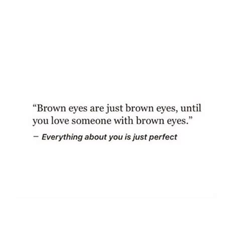 Brown Hair Poem by Best 25 Brown Eye Quotes Ideas On Brown Hair
