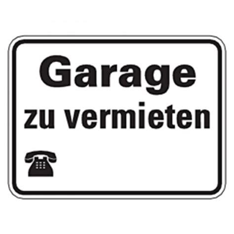 Garage Zu Vermieten by Hinweisschild Quot Garage Zu Vermieten Quot Mit Oder Ohne
