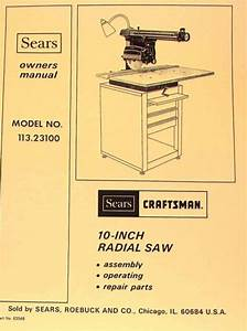 Craftsman 10 U0026quot  Radial Arm Saw 113 23100 Owners Instructions