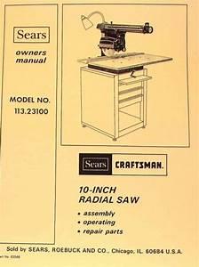 Craftsman 10 U0026quot  Radial Arm Saw 113 23100 Owners Instructions  U0026 Parts Manual