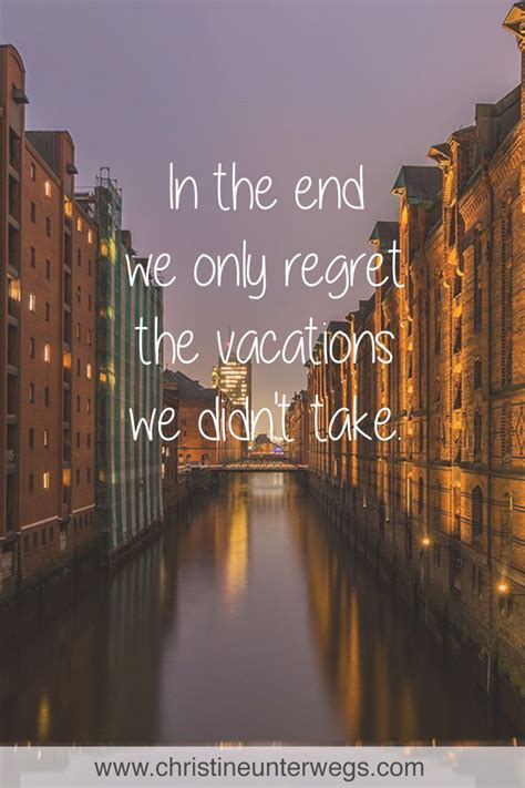 pin capital vacations auf vacation quotes zitate