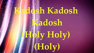 Paul Wilbur - Kadosh  Holy  - Lyrics And Translation