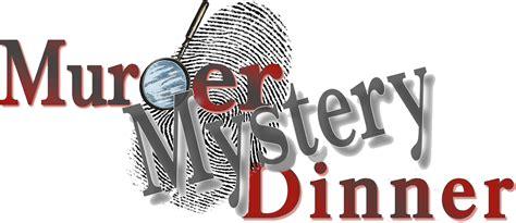 murder mystery murder mystery dinner theater