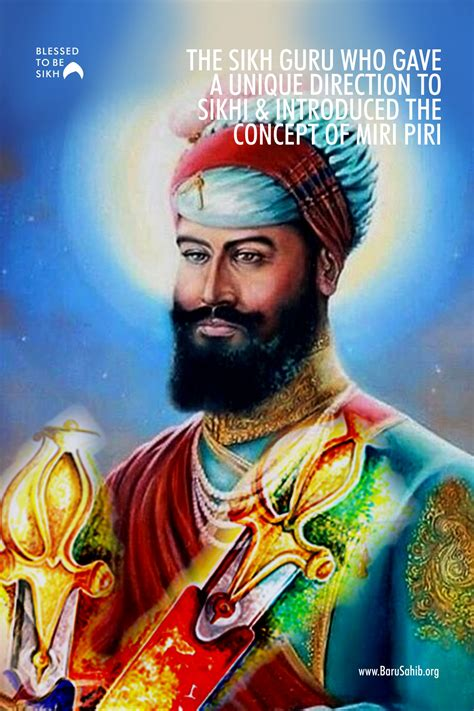 The Sikh Guru who gave a unique direction to Sikhi ...