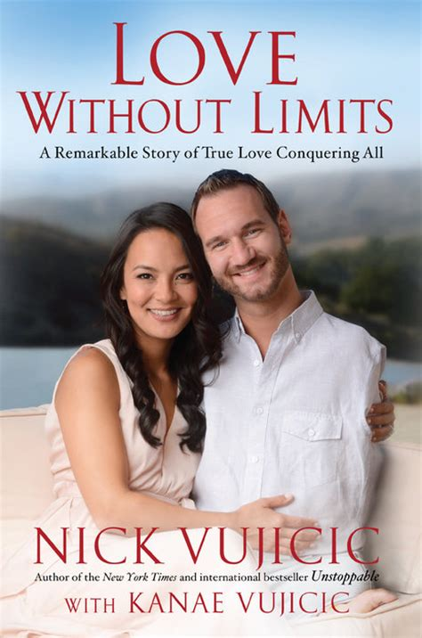 Love Without Limits By Nick Vujicic & Kanae Vujicic