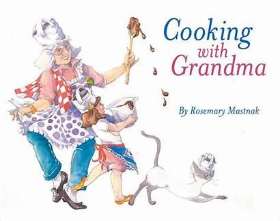 Grandma Cooking Grandparents Children Books Reading Grandmother