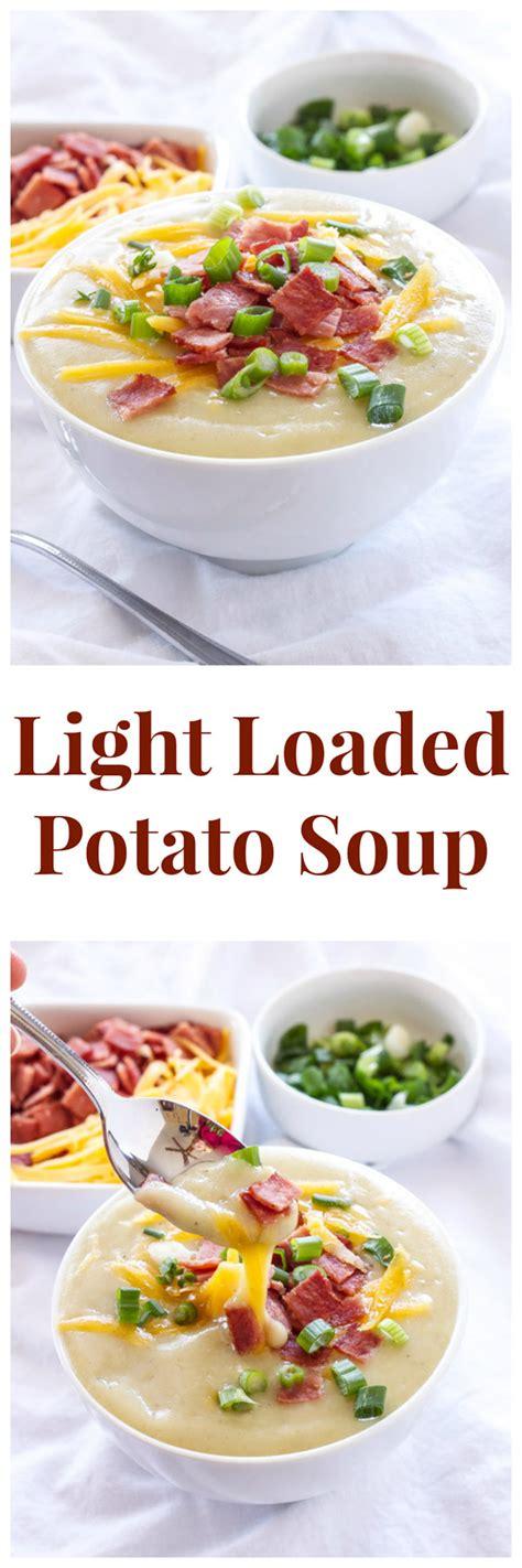 light potato soup light loaded potato soup recipe runner