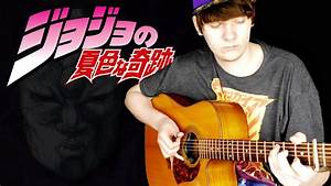 Roundabout - Yes - Jojo U0026 39 S Bizarre Adventure Ed1 - Guitar Cover