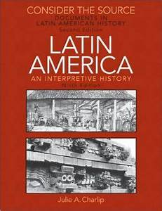 Consider the source documents in latin american history for Consider the source documents in latin american history