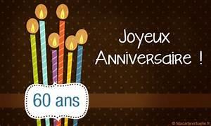 Faire Part Anniversaire 60 Ans : envoyez une e card 60 ans joyeux anniversaire ~ Edinachiropracticcenter.com Idées de Décoration