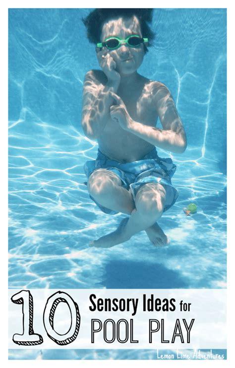 10 Sensational Pool Play Ideas